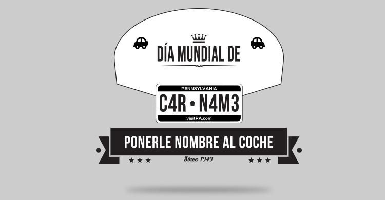 Día Mundial de Ponerle Nombre al Coche (www.diasmundiales.com)